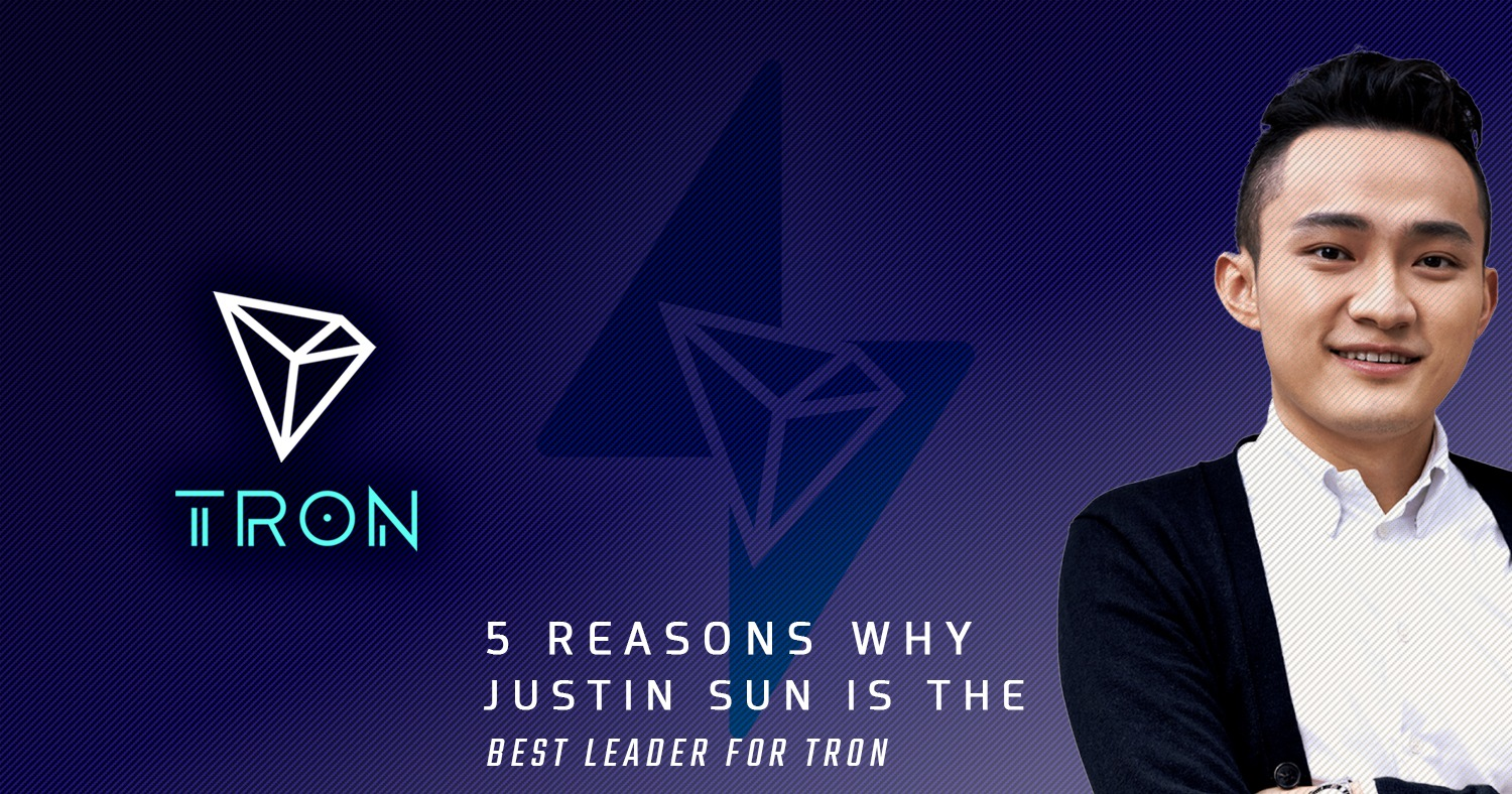 Justin is the Best Leader for Tron
