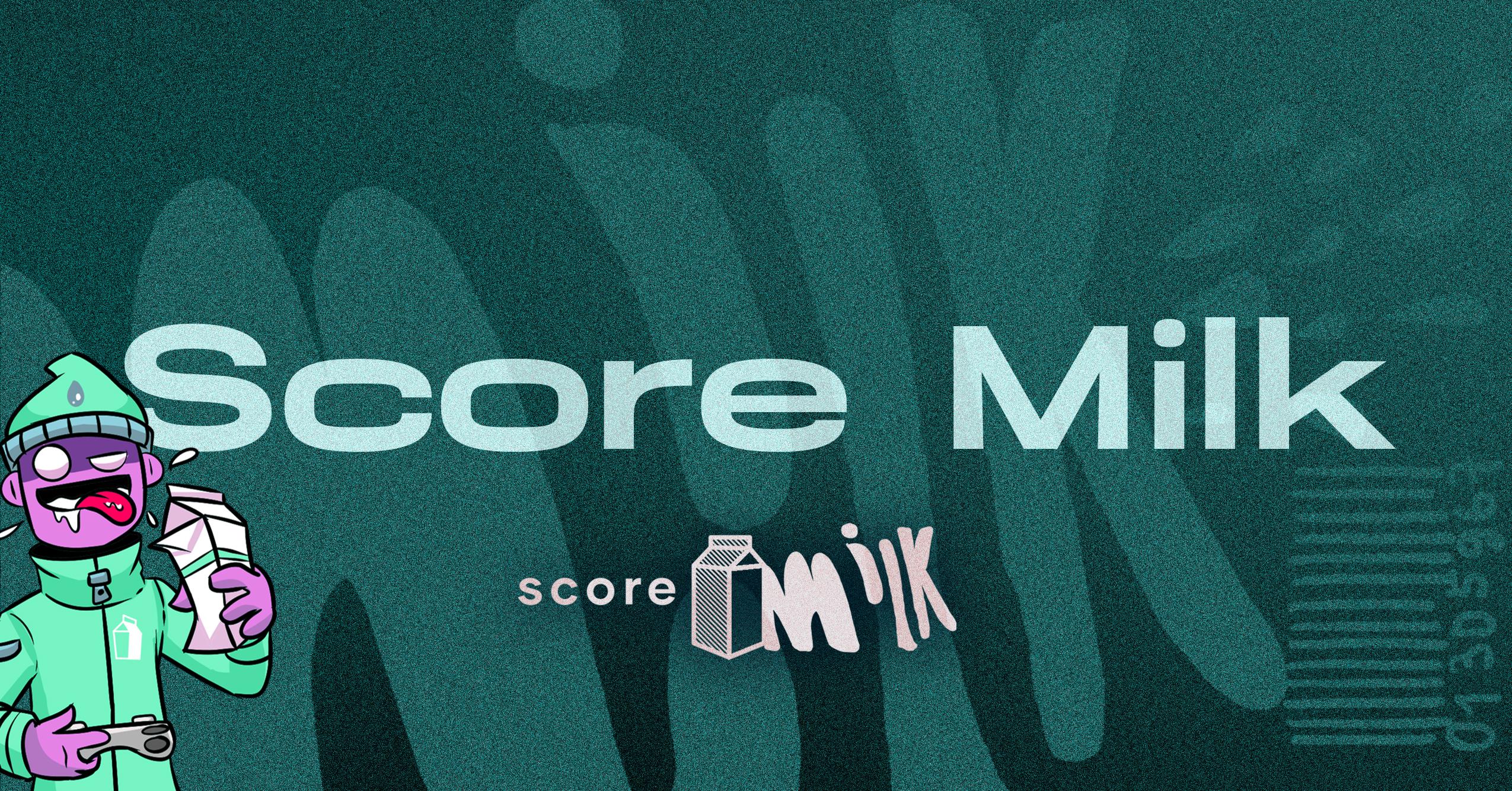 Score Milk Update – October 18, 2020