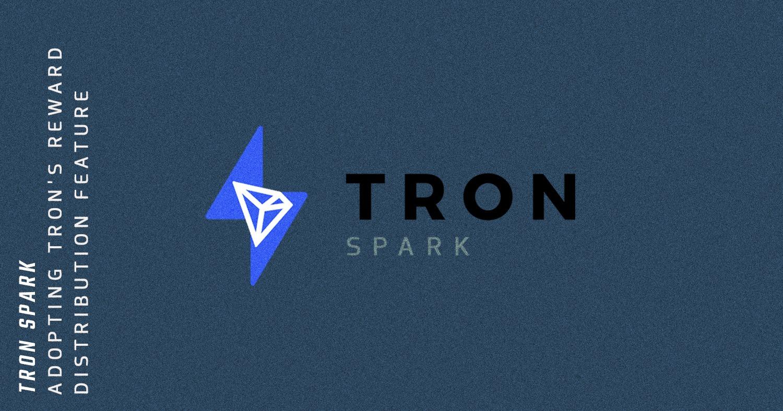 Tron Spark is Adopting Tron's Reward Distribution Feature