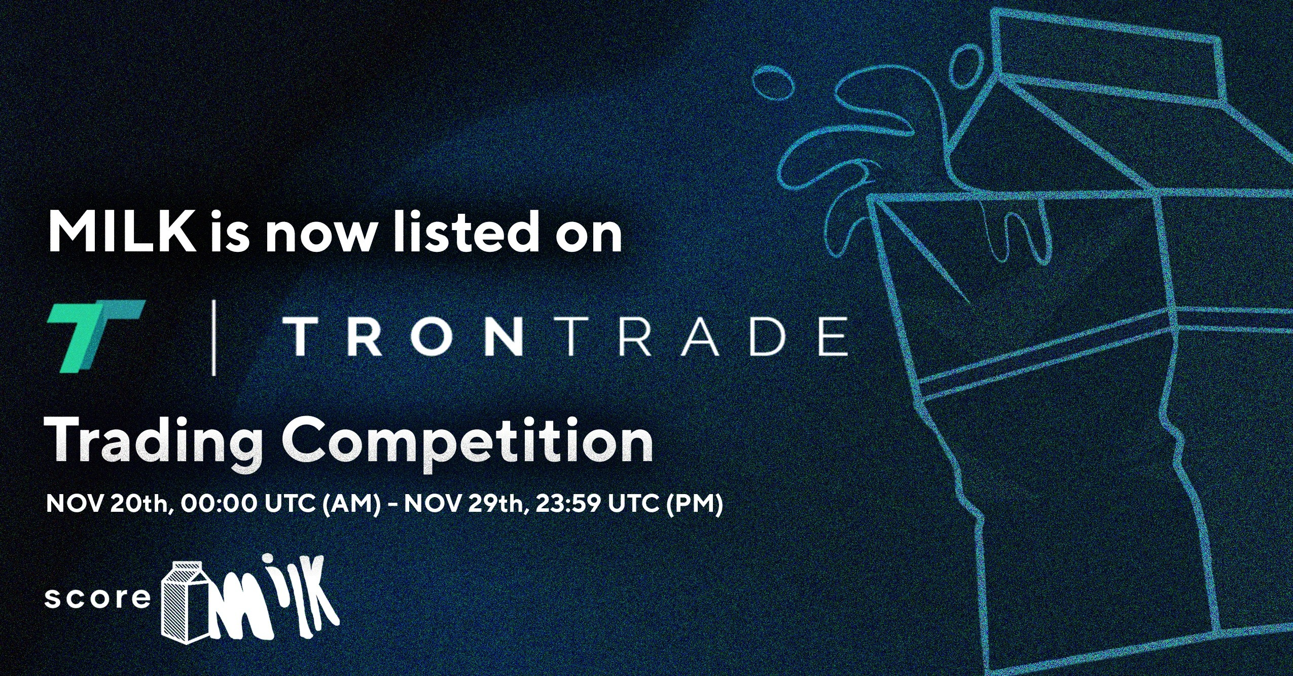 Score Milk is now listed on Tron Trade