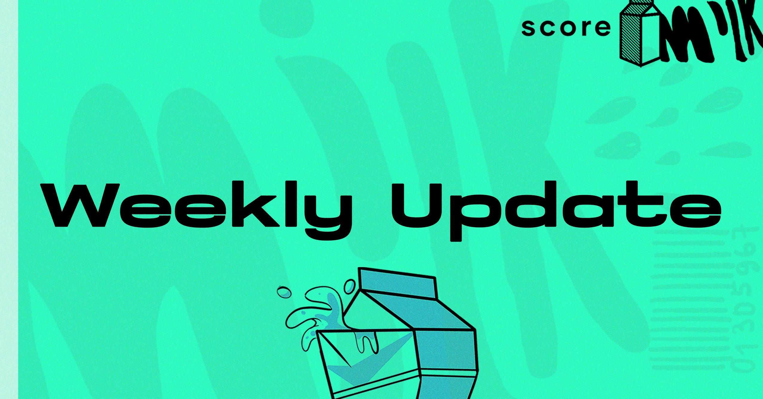Score Milk Update – January 31, 2021