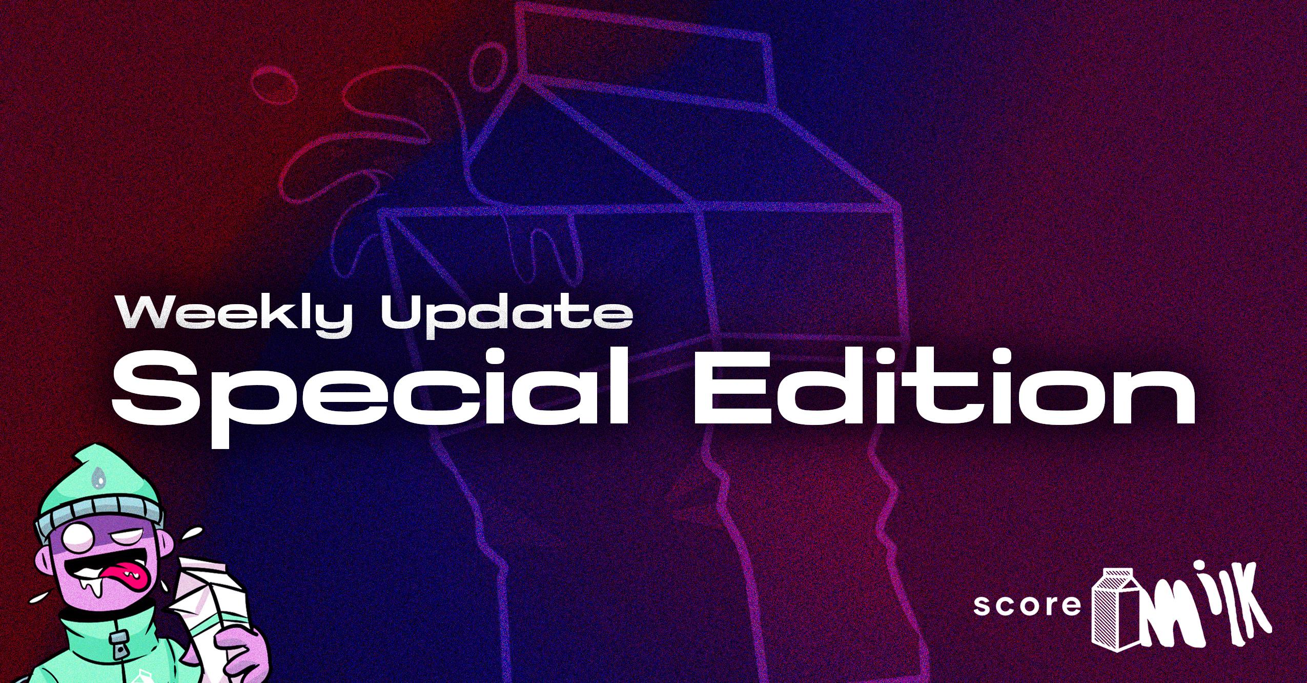 Score Milk – Special Pre-Launch Update – March 28, 2021