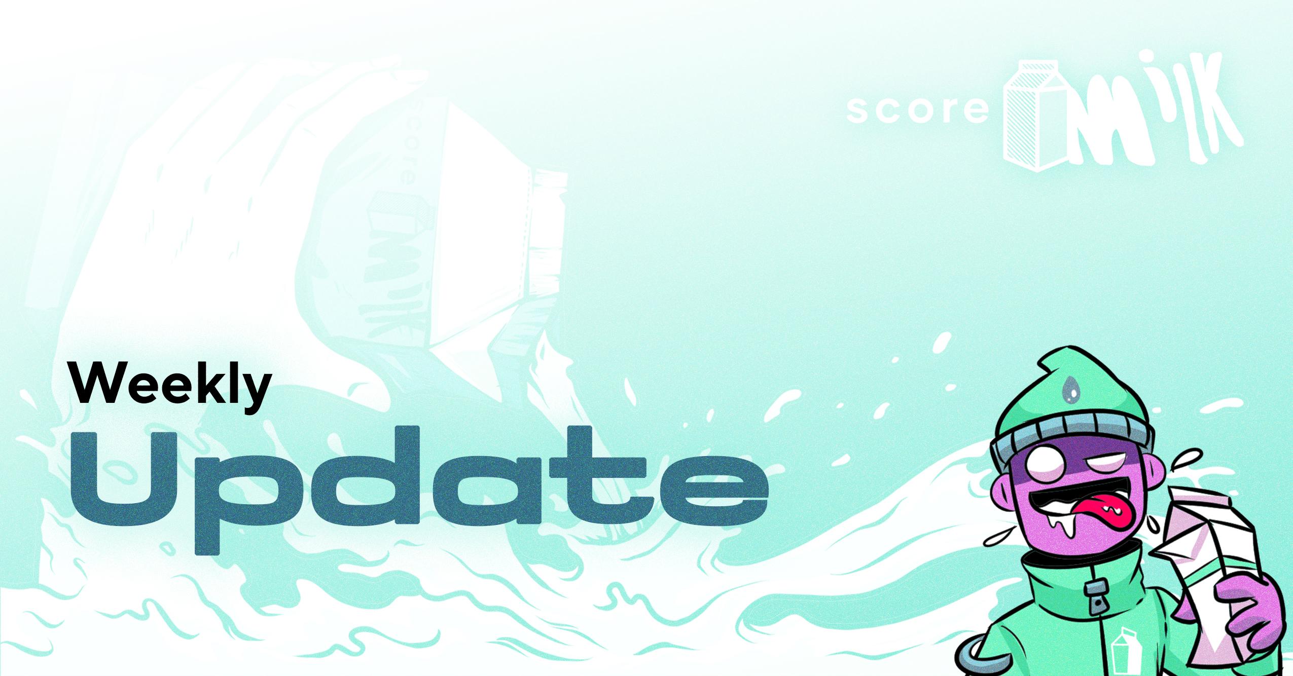 Score Milk Update – September 19, 2021