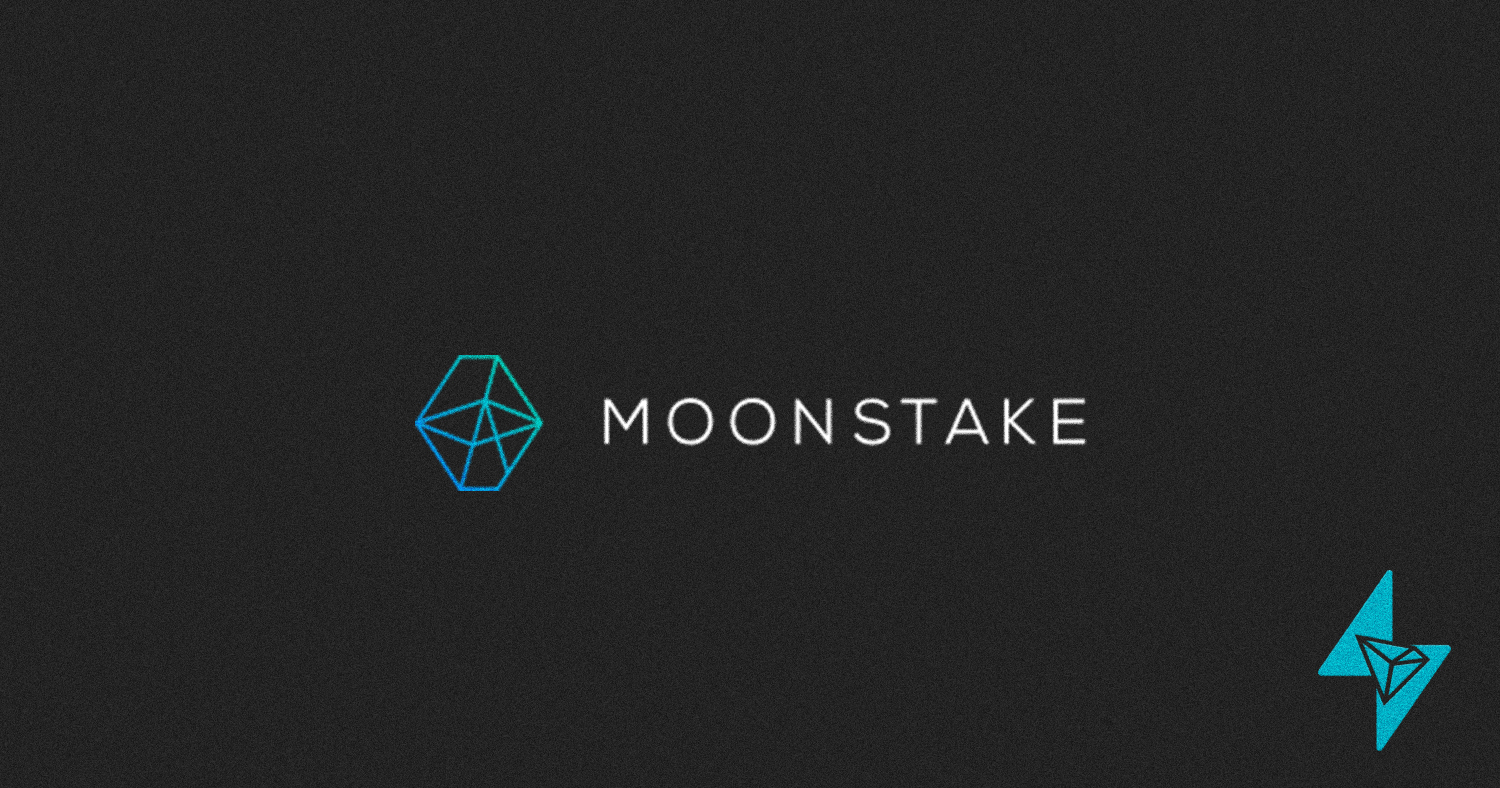 Moonstake Wallet: Officially Supports TRX Staking